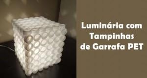 Artesanato com garrafa PET - Luminária