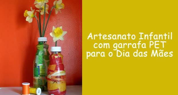 Artesanato com garrafa PET para o Dia das Mães
